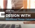 Stormwater Design Calculator - Instructional Video